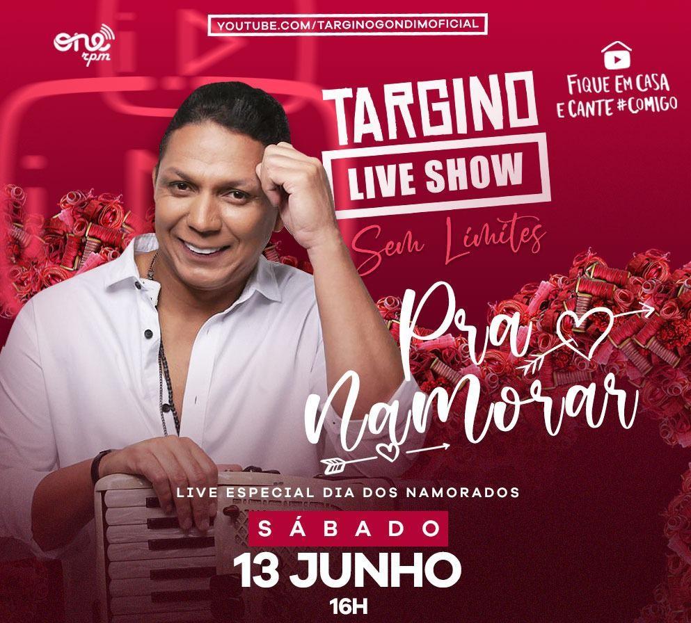 """""""PRA NAMORAR"""": TARGINO GONDIM FAZ LIVE SHOW NESTE SÁBADO"""