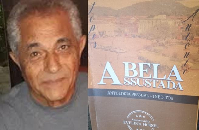 "EDITORA ITABUNENSE LANÇA A ANTOLOGIA ""A BELA ASSUSTADA"", DE ANTÔNIO LOPES"